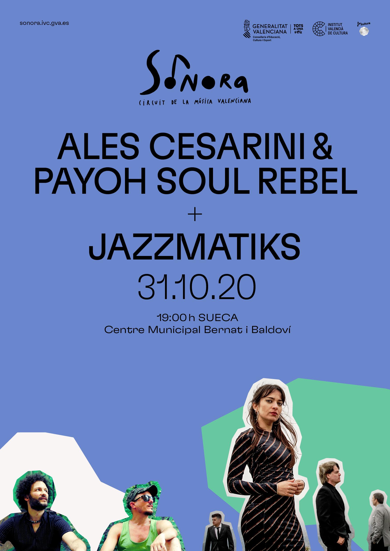 """El circuit Sonora arriba a Sueca amb el """"jazz"""" d""""Ales Cesarini & Payoh Soul Rebel i Jazzmatiks"""