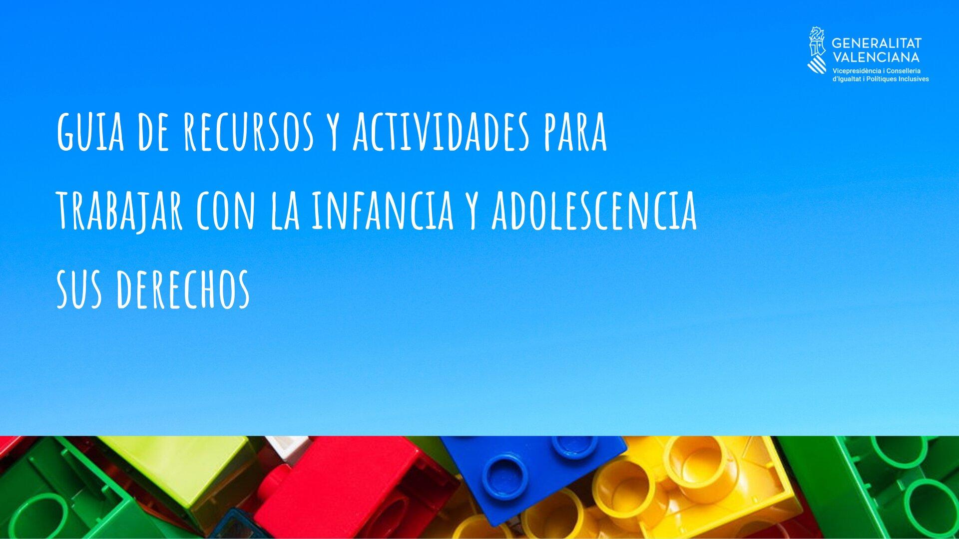 Igualdad elabora una guía de recursos y actividades dirigida a profesionales para trabajar con la infancia y la adolescencia sus derechos